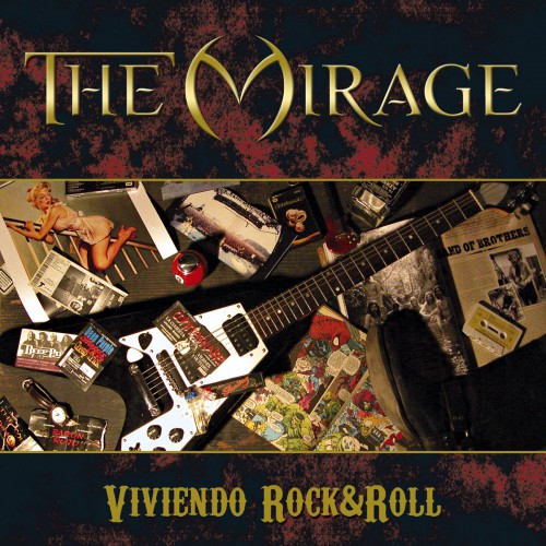 The Mirage - Viviendo Rock&Roll (2006)